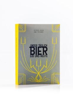 Lektüre-Unser Täglich Bier gib uns Heute - Paperback